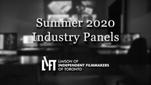 LIFT Announces Summer 2020 Industry Panels