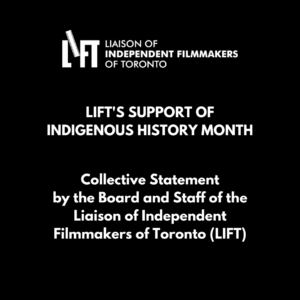 Collective Statement by the Board and Staff of LIFT – Support of Indigenous History Month