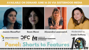 """LIFT co-presents """"Shorts to Features"""" at Breakthroughs Film Festival"""